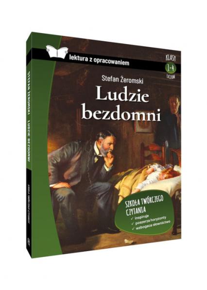 Ludzie bezdomni lektura z opracowaniem - Stefan Żeromski | okładka