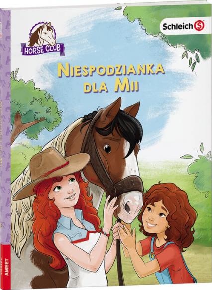 Horse Club Niespodzianka dla Mii LWR-8401 - zbiorowe Opracowanie   okładka