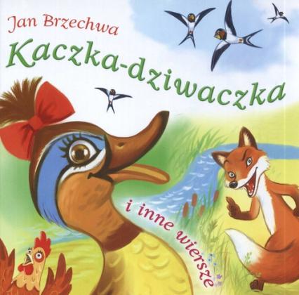 Kaczka-dziwaczka i inne wiersze - Jan Brzechwa | okładka