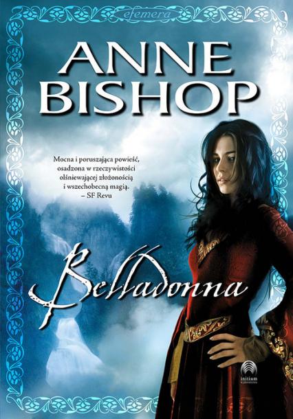 Belladonna Tom 2 Efemera - Anne Bishop   okładka