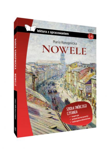 Nowele Maria Konopnicka lektura z opracowaniem - Maria Konopnicka | okładka
