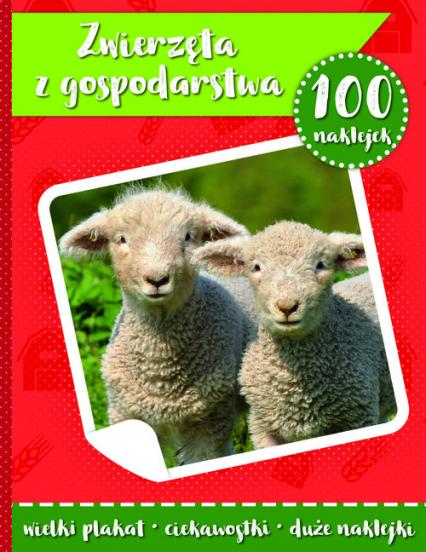 100 naklejek II - zwierzęta z gospodarstwa -    okładka