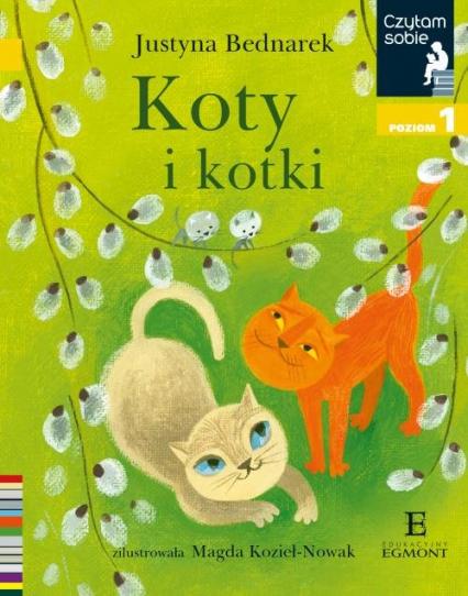 Czytam sobie Koty i kotki / poz 1 - Justyna Bednarek   okładka