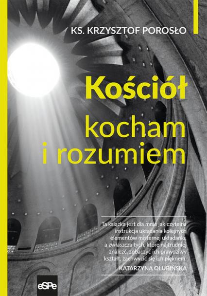 Kościół Kocham i rozumiem - Krzysztof Porosło | okładka