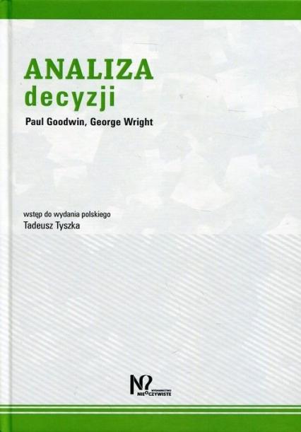 Analiza Decyzji - Goodwin Paul, Wright George   okładka