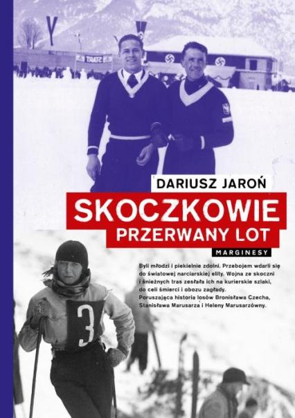 Skoczkowie Przerwany lot - Dariusz Jaroń | okładka