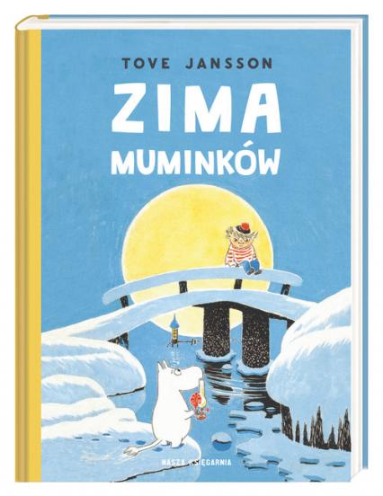 Zima Muminków - Tove Jansson | okładka