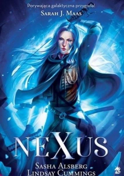 Nexus - Sasha Alsberg, Lindsay Cummings | okładka