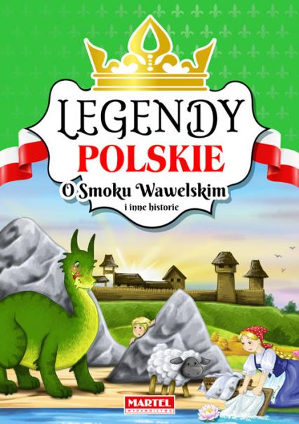 Legendy polskie O smoku wawelskim i inne historie -  | okładka