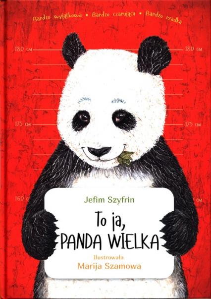 To ja, Panda Wielka - Jefim Szyfrim | okładka