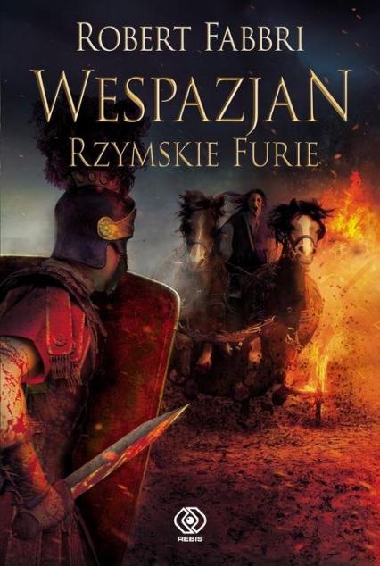 Wespazjan Rzymskie Furie - Robert Fabbri | okładka