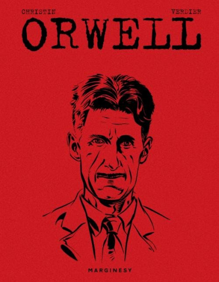 Orwell - Christin Pierre,Verdier Sebastien | okładka