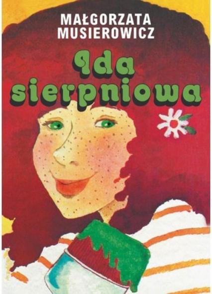 Ida sierpniowa - Małgorzata Musierowicz | okładka