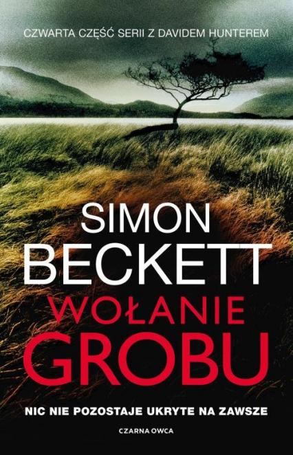 Wołanie grobu - Simon Beckett | okładka