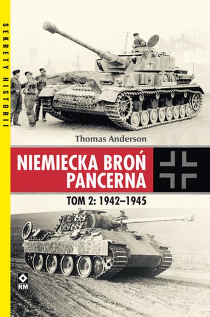 Niemiecka broń pancerna Tom 2 1942-1945 - Thomas Anderson | okładka