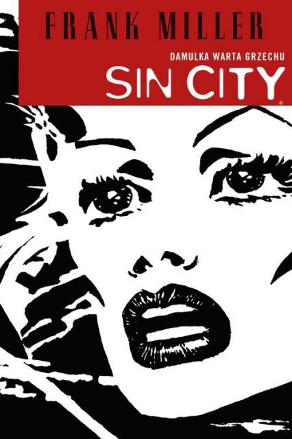 Sin City Damulka warta grzechu - Frank Miller | okładka