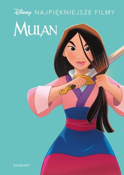 Mulan Najpiękniejsze filmy - zbiorowe opracowanie | okładka