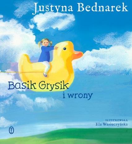 Basik Grysik i wrony - Justyna Bednarek | okładka