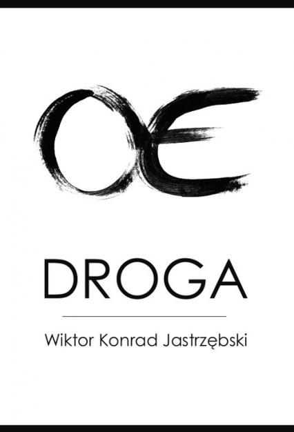 Droga - Jastrzębski Wiktor Konrad | okładka