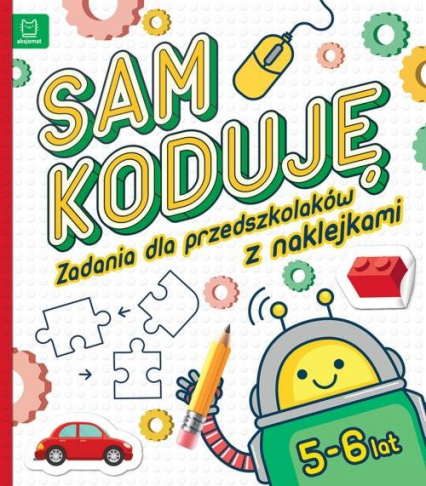 Sam koduję! Zadania dla przedszkolaków 5-6 lat -  | okładka