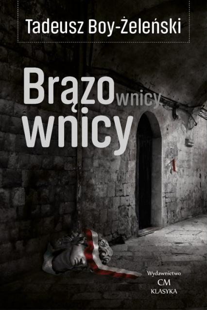 Brązownicy - Tadeusz Boy-Żeleński | okładka