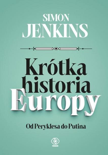 Krótka historia Europy - Simon Jenkins | okładka