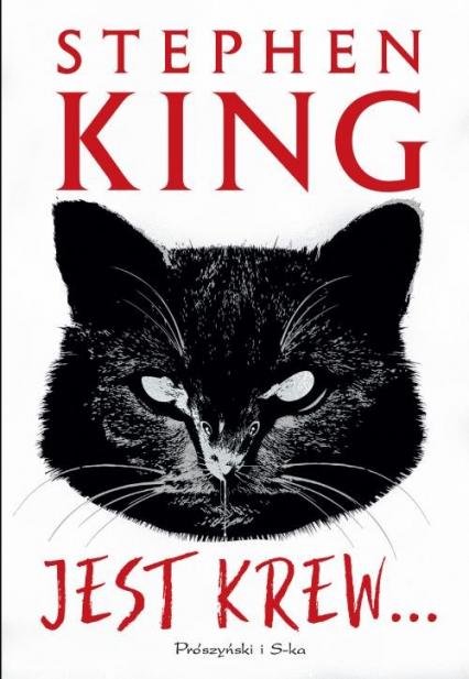 Jest krew… - Stephen King   okładka
