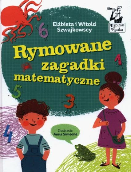 Rymowane zagadki matematyczne - Szwajkowska Elżbieta, Szwajkowski Witold | okładka