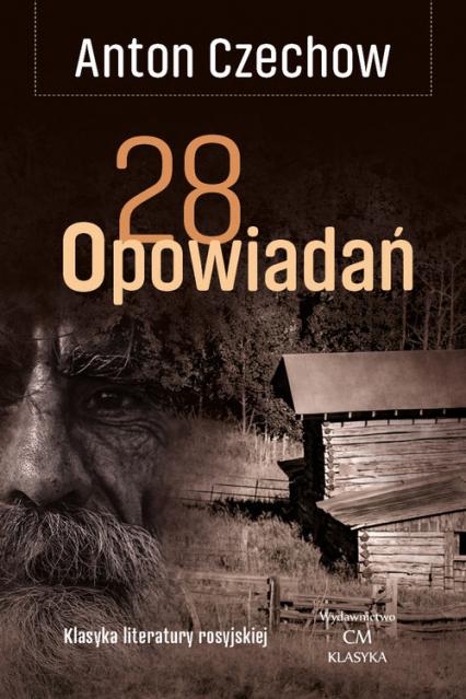 28 opowiadań / Ciekawe Miejsca - Antoni Czechow   okładka