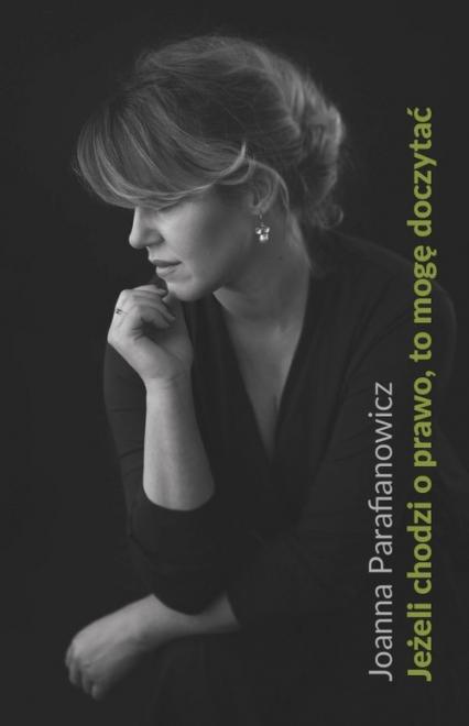 Jeżeli chodzi o prawo, to mogę doczytać - Joanna Parafianowicz | okładka