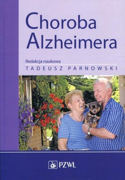 Choroba Alzheimera - Tadeusz Parnowski   okładka