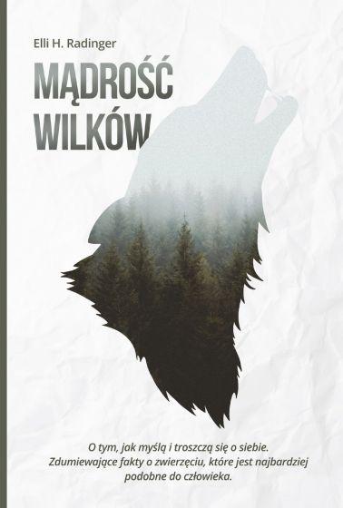 Mądrość wilków  - Elli H. Radinger | okładka