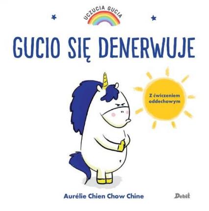 Uczucia Gucia Gucio się denerwuje - Chien Aurelie, Chow Chine | okładka