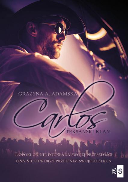 Teksański klan Carlos - Adamska Grażyna A. | okładka