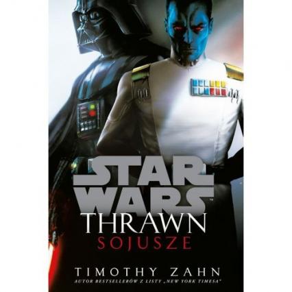 Star Wars Thrawn Sojusze - Timothy Zahn | okładka