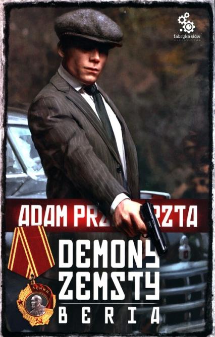 Demony zemsty Beria - Adam Przechrzta | okładka