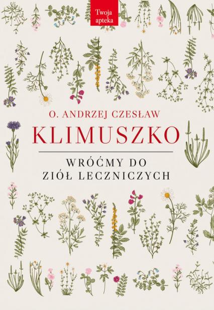 Wróćmy do ziół leczniczych - Klimuszko Andrzej Czesław | okładka