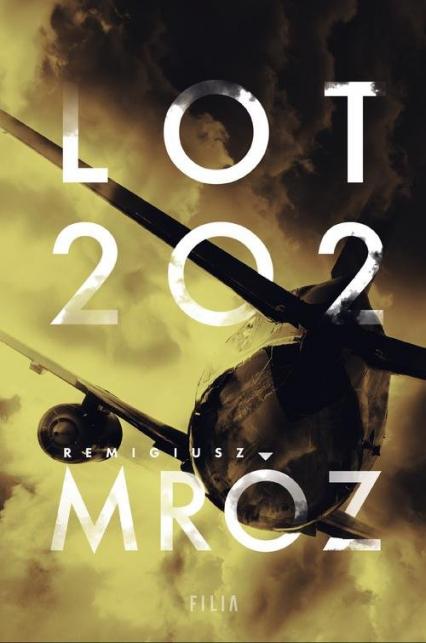 Lot 202 - Remigiusz Mróz | okładka
