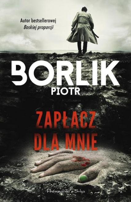 Zapłacz dla mnie - Piotr Borlik | okładka