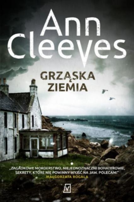 Grząska ziemia - Ann Cleeves | okładka