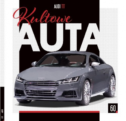 Kultowe Auta AUDI TT - zbiorowe opracowanie | okładka
