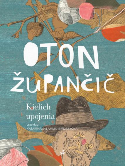 Kielich upojenia - Oton Župančič | okładka
