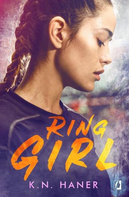 Ring Girl - K.N. Haner | okładka