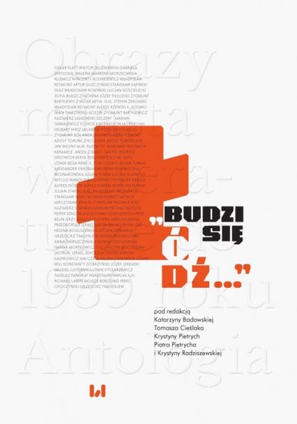 Budzi się Łódź Obrazy miasta w literaturze do 1939 roku. Antologia -  | okładka