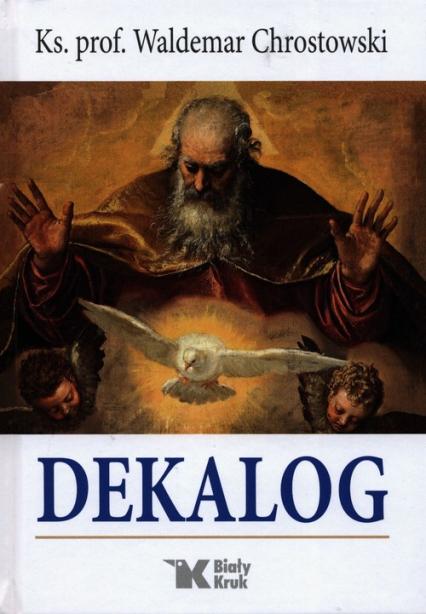 Dekalog - Waldemar Chrostowski | okładka