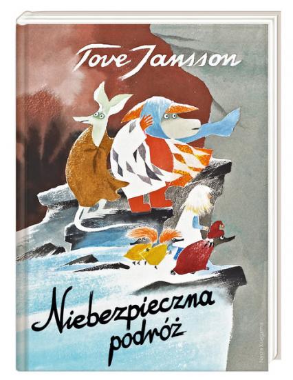 Niebezpieczna podróż - Tove Jansson | okładka