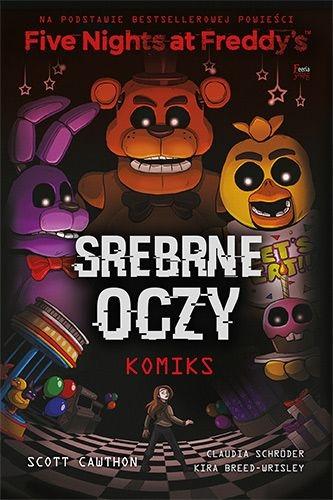 Five Nights At Freddy's Srebrne oczy Komiks Five Nights At Freddy's. Srebrne oczy. Komiks - Scott Cawthon | okładka