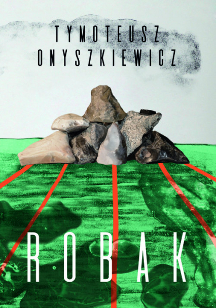 Robak - Tymoteusz Onyszkiewicz | okładka