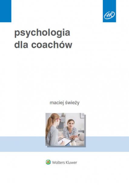 Psychologia dla coachów - Maciej Świeży   okładka