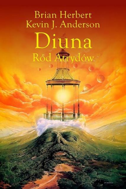 Diuna Ród Atrydów - Anderson Kevin J., Herbert Brian, Siudmak Wojciech | okładka